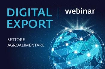 """Webinar: """"Digital Export per il Settore Agroalimentare"""", 24/03/21 ore 10.30"""