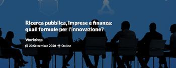 Workshop online su Ricerca, Imprese e Finanza di CNR e Unioncamere - 23/09/2020