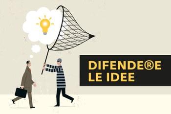 Difendere le idee: pillole informative sulla tutela dei marchi e brevetti in Italia e all'estero
